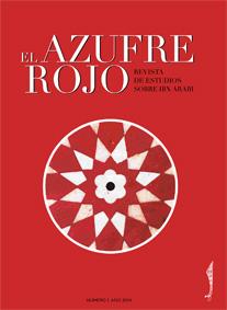 EL AZUFRE ROJO. REVISTA DE ESTUDIOS SOBRE IBN ARABI Nº I, AÑO 2014