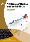 Pràctiques d'Àlgebra amb Matlab 2013b