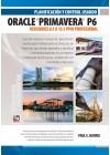 Planificación y Control Usando Oracle Primavera P6 Versiones 8.1 a 15.1 PPM Profesional