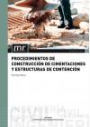 Procedimientos de construcción de cimentaciones y estructuras de contención