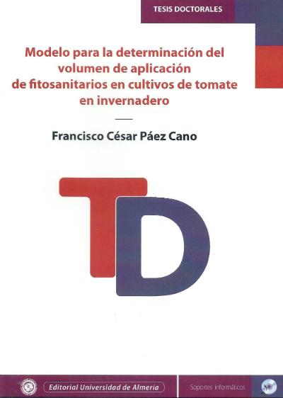 Modelo para la determinación del volumen de aplicación de fitosanitarios en cultivos de tomate en invernadero