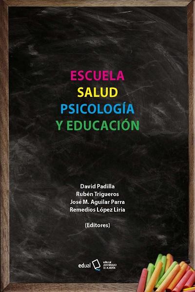 Escuela, Salud, Psicología y Educación