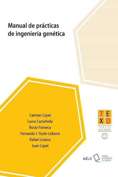 Manual de prácticas de Ingeniería Genética