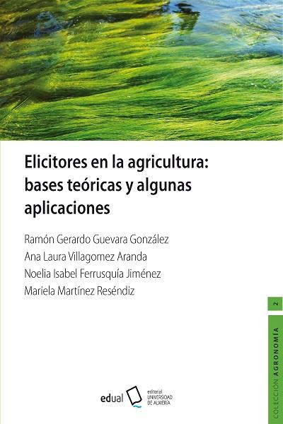 Elicitadores en la agricultura. Bases teóricas y algunas aplicaciones