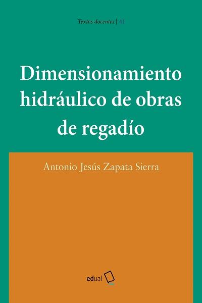 Dimensionamiento hidráulico de obras de regadío