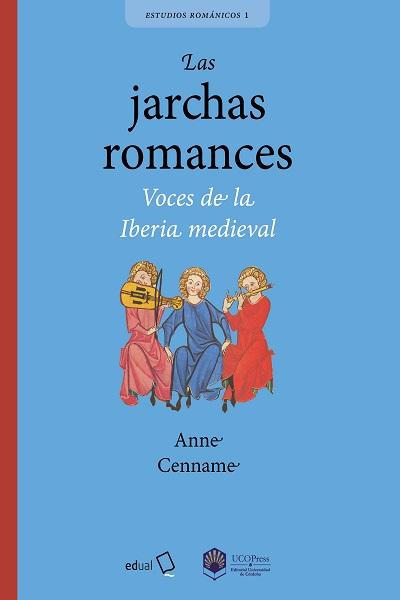 Las jarchas romances: Voces de la Iberia medieval