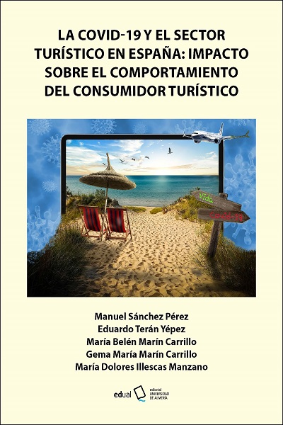 La COVID-19 y el sector turístico en España: Impacto sobre el comportamiento del consumidor turístico