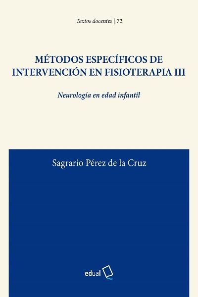 Métodos específicos de intervención en Fisioterapia III