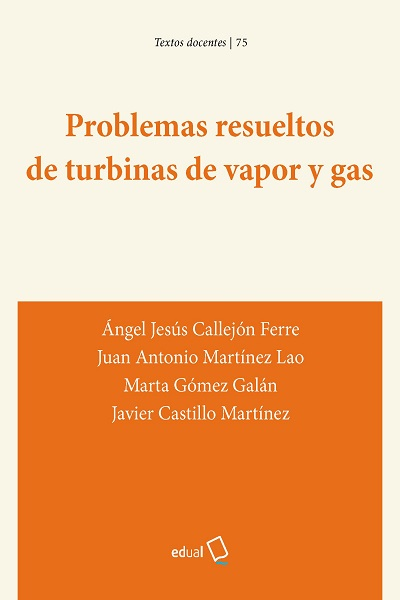 Problemas resueltos de turbinas de vapor y gas