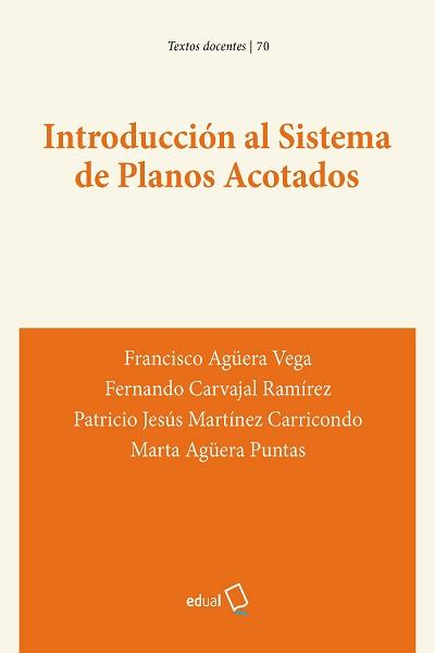 Introducción al Sistema de Planos Acotados