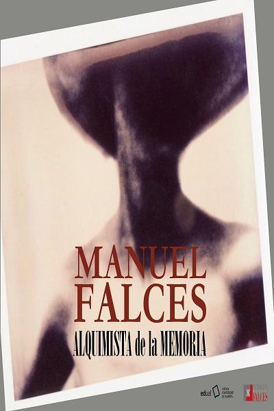 Manuel Falces. Alquimista de la memoria