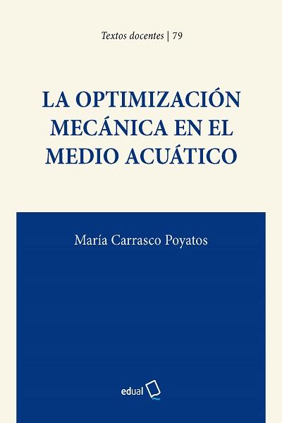 La optimización mecánica en el medio acuático