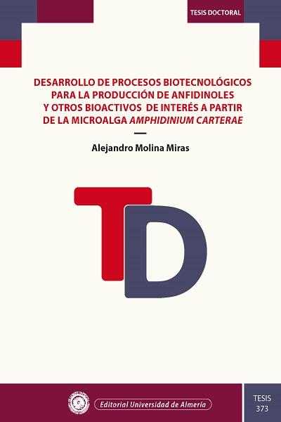 Desarrollo de procesos biotecnológicos para la producción de anfidinoles y otros bioactivos de interés a partir de la microalga