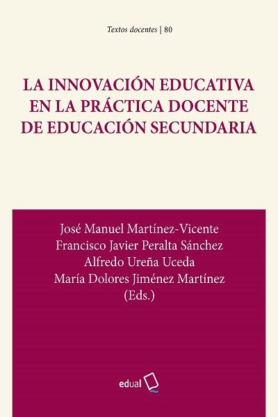 La innovación educativa en la práctica docente de Educación Secundaria