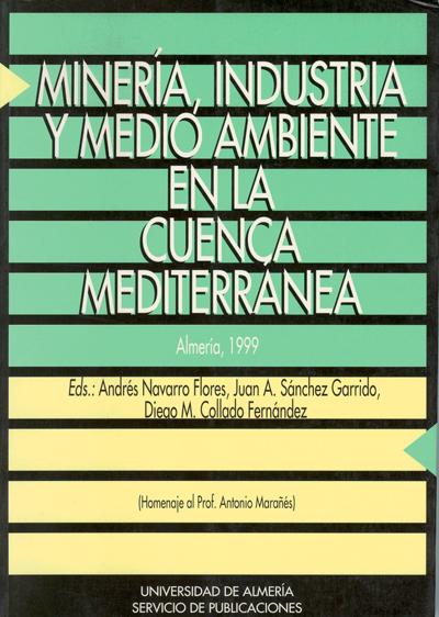 Minería, industria y medio ambiente en la cuenca mediterránea