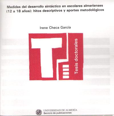 Medidas del desarrollo sintáctico en escolares almerienses (12 a 18 años): hitos descriptivos y aportes metodológicos