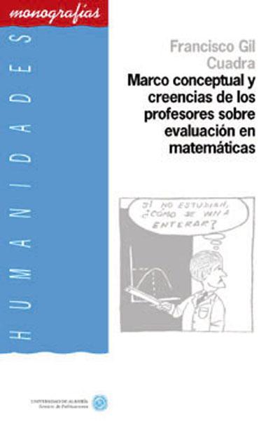 Marco conceptual y creencias de los profesores sobre evaluación en matemáticas