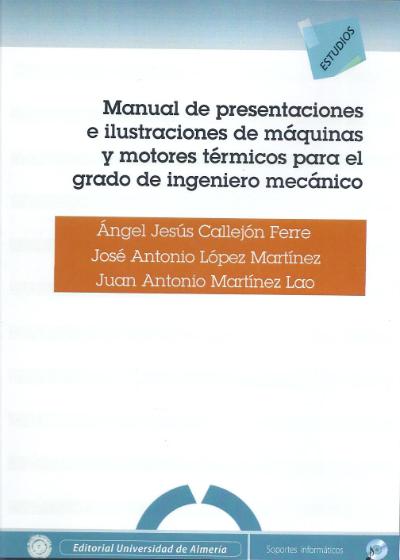 Manual de presentaciones e ilustraciones de máquinas y motores térmicos para el grado de ingeniero mecánico