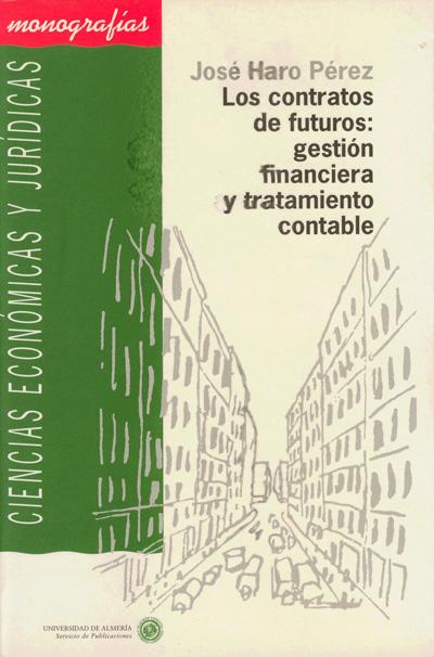 Los contratos de futuros: gestión financiera y tratamiento contable