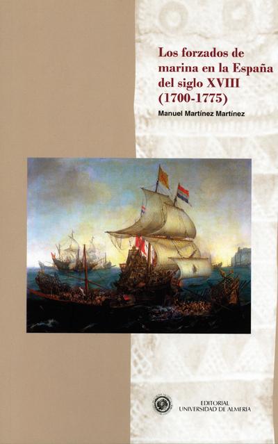 Los forzados de marina en la España del siglo XVIII