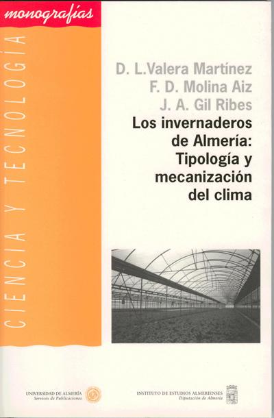 Los invernaderos de Almería: tipología y mecanización del clima