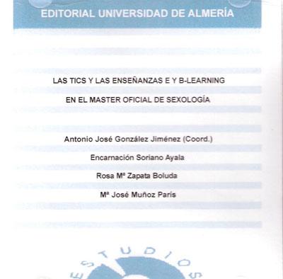 Las TICs y las enseñanzas E y B-Learning en el Master Oficial de sexología