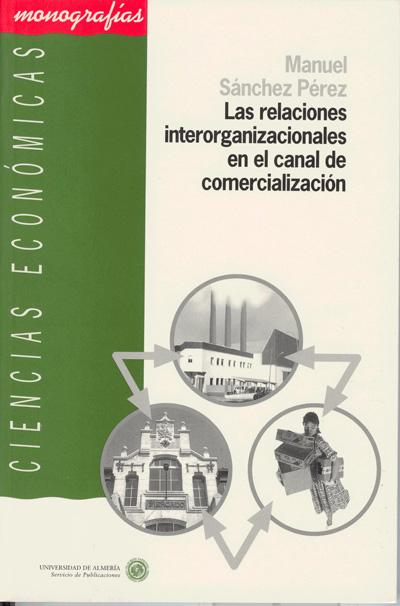Las relaciones interorganizacionales en el canal de comercialización