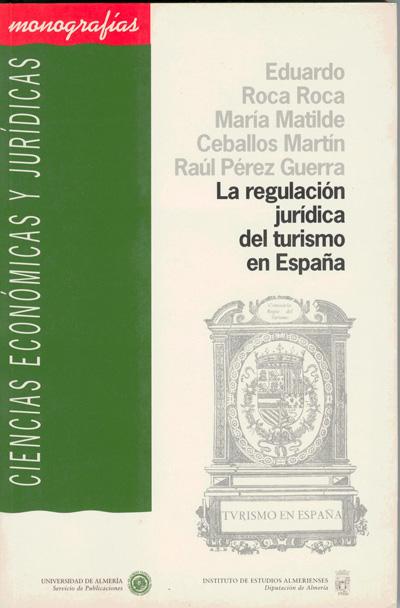 La regulación jurídica del turismo en España