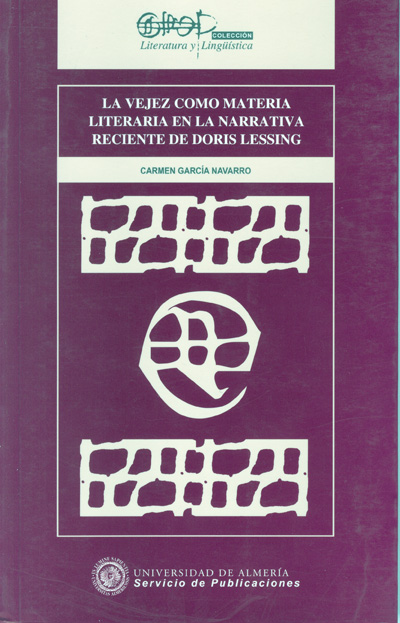 La vejez como materia literaria en la narrativa reciente de Doris Lessing