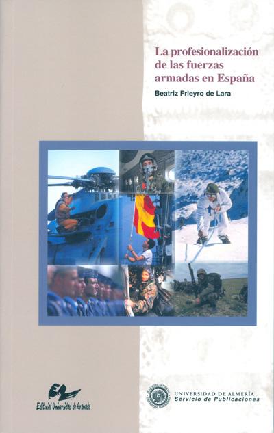 La profesionalización de las Fuerzas Armadas en España