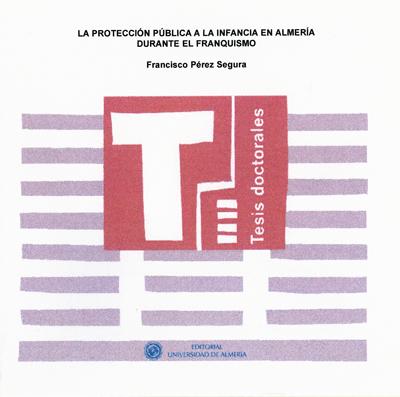 La protección pública a la infancia en Almería, durante el franquismo.