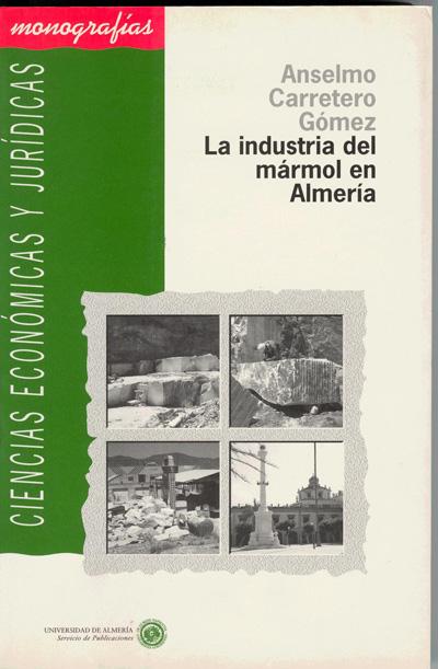 La industria del m rmol en almer a for Origen del marmol