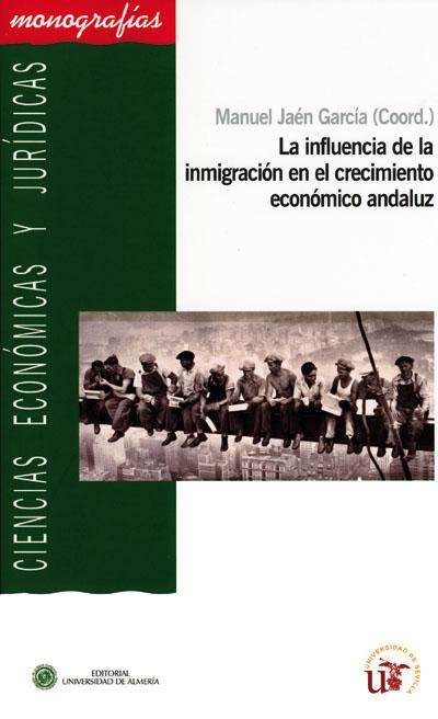 La influencia de la inmigración en el crecimiento económico andaluz
