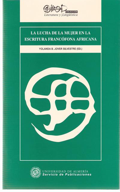 La lucha de la mujer en la escritura francófona africana
