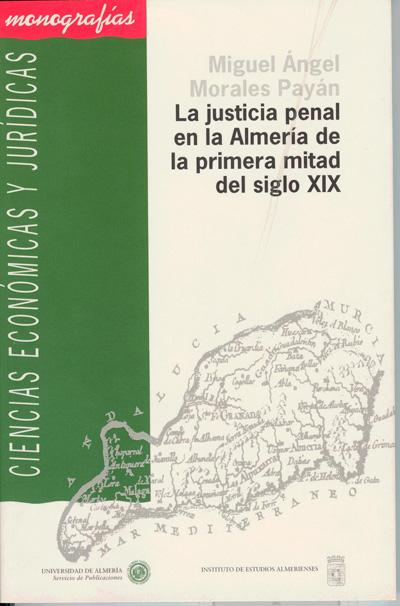 La justicia penal en la Almería de la primera mitad del siglo XIX