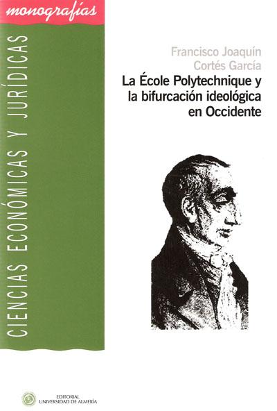 La École Polytechnique y la bifurcación ideológica en occidente