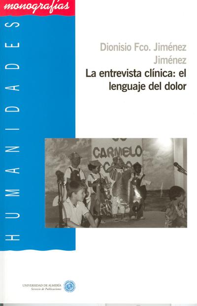 La entrevista clínica: el lenguaje del dolor