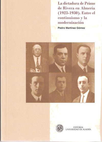 La dictadura de Primo de Rivera en Almería (1923-1930). Entre el continuismo y la modernización