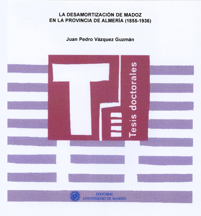 La desamortización de Madoz en la provincia de Almería (1855-1936)