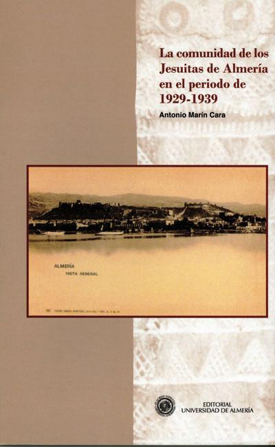 La comunidad de los jesuitas de Almería en el período 1929 - 1939