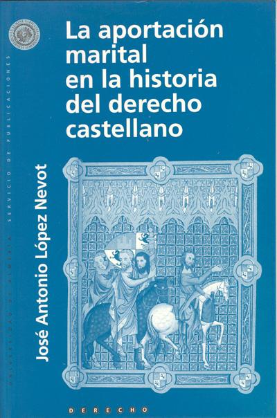 La aportación marital en la historia del derecho castellano