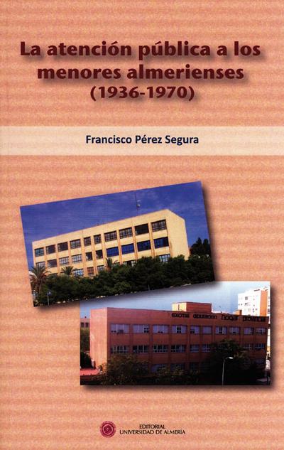 La atención pública a los menores almerienses (1936-1970)
