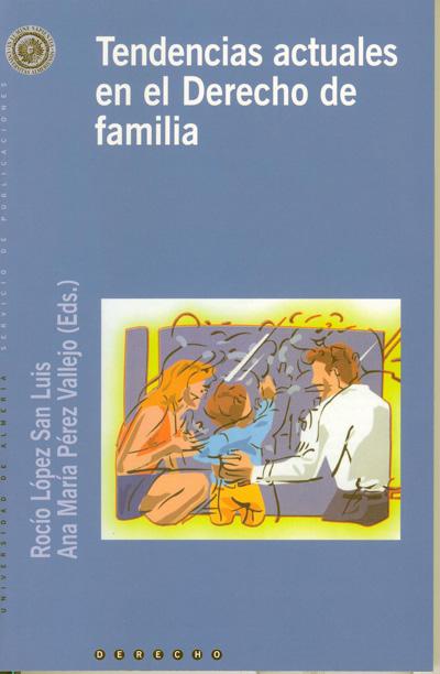 Tendencias actuales en el Derecho de familia