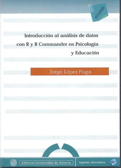 Introducción al análisis de datos con R y R Commander en psicología y educación