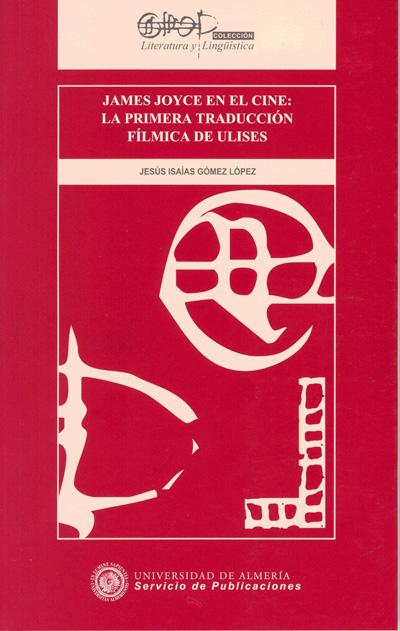 James Joyce en el cine: la primera traducción fílmica de Ulíses