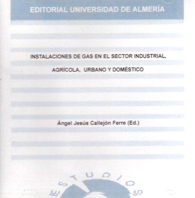 Instalaciones de gas en el sector industrial, agrícola y doméstico