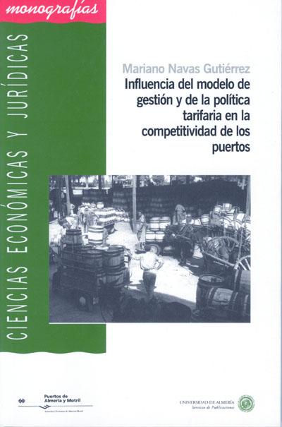 Influencia del modelo de gestión y de la política tarifaria en la competitividad de los puertos