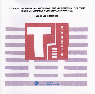 Solving competitive location problems via memetic algorithms. High performance computing approaches.