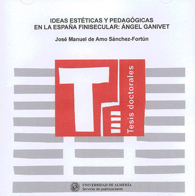 Ideas estéticas y pedagógicas en la España finisecular: Ángel Gavinet