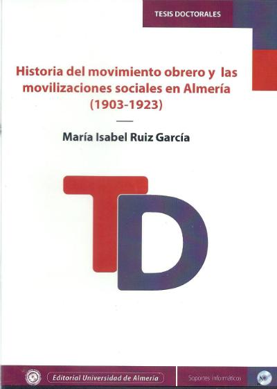 Historia del movimiento obrero y las movilizaciones sociales en Almería (1903-1923)